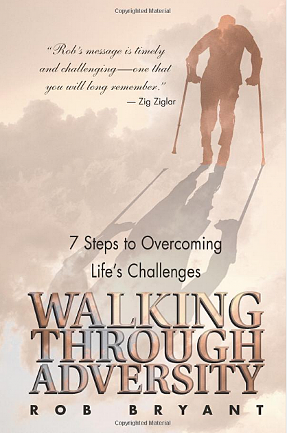 Walking Through Adversity, Rob Bryant