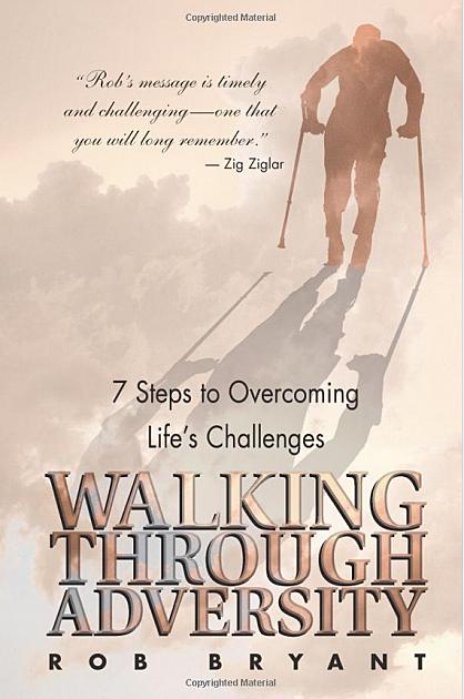 Walking Through Adversity, Rob Bryant