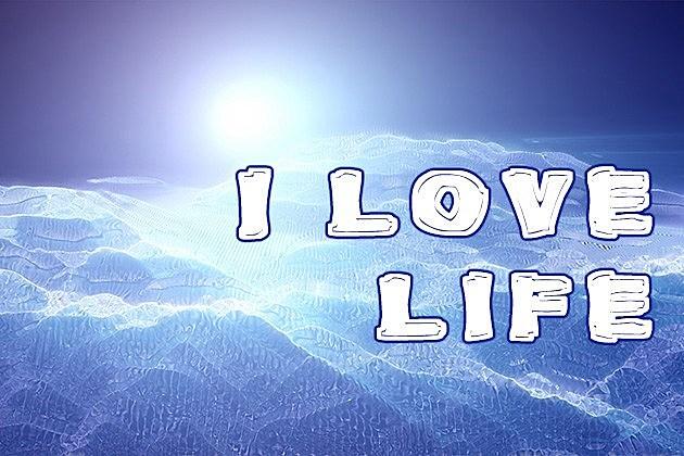 I-Love-Life1